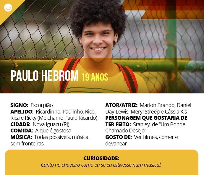 Card com informações curiosas de Paulo Hebrom (Foto: Gshow)