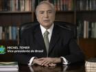 Em vídeo, Temer diz que instituições do Brasil funcionam 'regularmente'