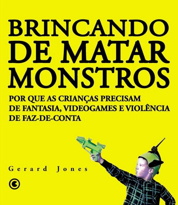 Livro de Gerard Jones (Foto: Reprodução)