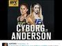 """Curtinhas: Cyborg """"cava"""" vaga no UFC Rio, e volta a desafiar Megan Anderson"""