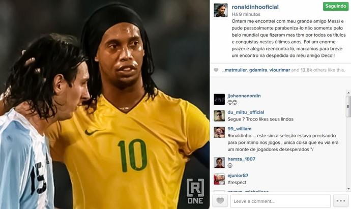 Ronaldinho Gaúcho diz que encontrou Messi após a Copa (Foto: Reprodução/Instagram)