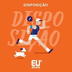 euatleta playlist disposição (Foto: Divulgação)