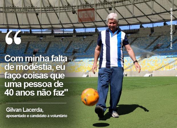 Gilvan Lacerda é o candidato a voluntário mais velho das Olimpíadas (Foto: José Raphael Berrêdo / G1)