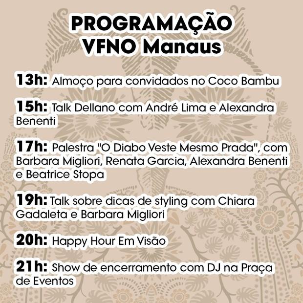 Programação VFNO em Manaus (Foto: Divulgação)