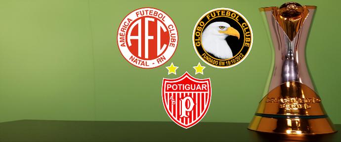 Carrossel Clubes do RN na Série D 2017 - América-RN - Globo FC - Potiguar de Mossoró (Foto: Editoria de Arte/GloboEsporte.com)
