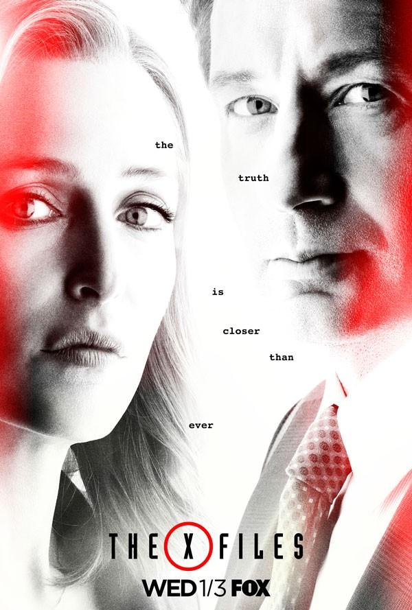 Pôster da nova temporada de Arquivo-X: A verdade está mais perto do que nunca, diz a imagem (Foto: Divulgação)