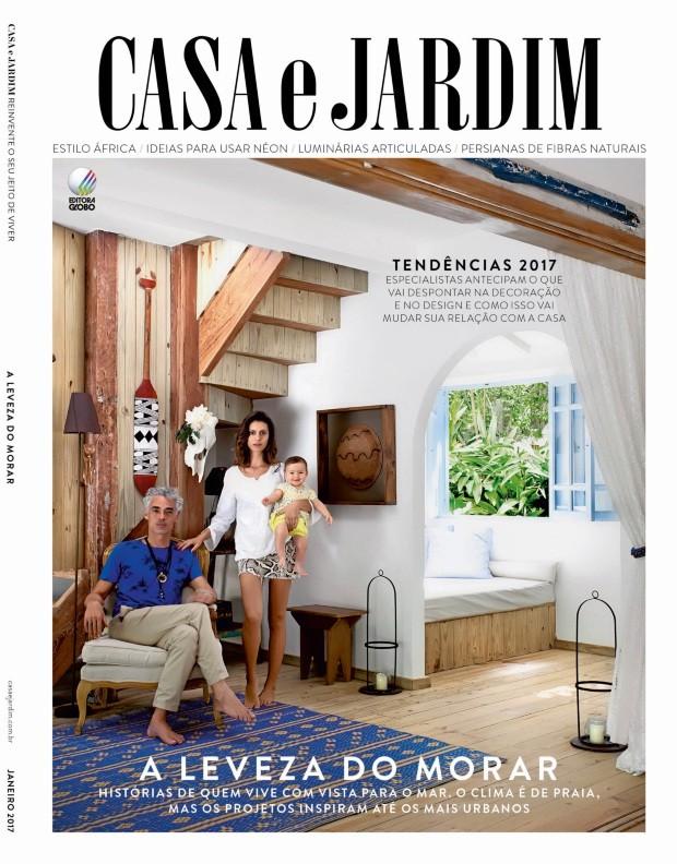 Casa e Jardim, edição 744 (Foto: Marco Antonio / Editora Globo)
