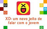 XD, um produto focado no mobile para o público jovem (Infoglobo)