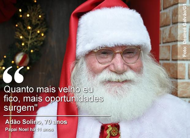 Adão Solino, de 70 anos, trabalha há 11 anos como Papai Noel (Foto: Desireé Galvão/ G1)