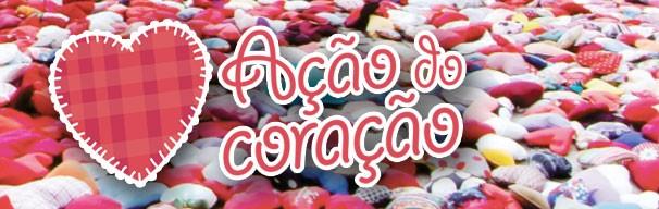 Topo Ação do Coração (Foto: divulgação)