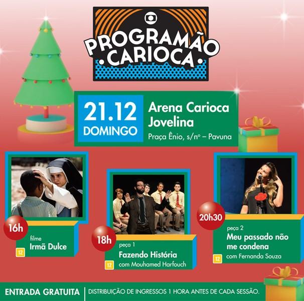 Confira as atrações do Programão Carioca deste domingo, dia 21 (Foto: Divulgação)