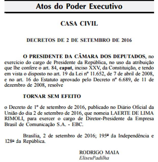 Rodrigo Maia assinou decreto anulando nomeação de novo presidente da EBC (Foto: Reprodução/Diário Oficial da União)