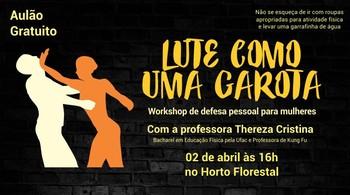 Workshop de defesa pessoal para mulheres será realizado em Rio Branco (Foto: Cristina Caetano/divulgação)