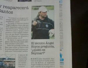 Jornal boliviano com provocação do técnico do Bolívar a Neymar (Foto: Marcelo Hazan / globoesporte.com)