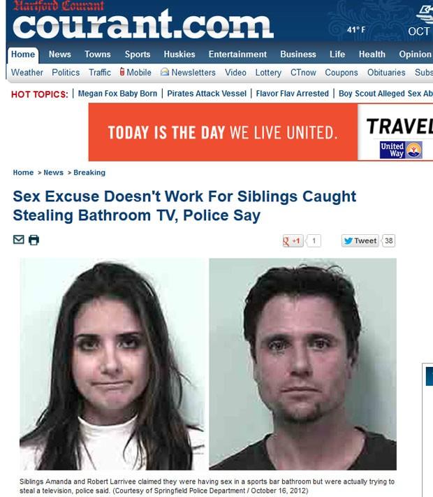 Casal de irmãos alegou que estava fazendo sexo ao ser flagrado roubando TV de banheiro. (Foto: Reprodução)