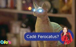 Cadê Ferocatus?