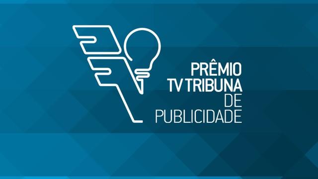 Prêmio TV Tribuna de Publicidade (Foto: TV Tribuna)