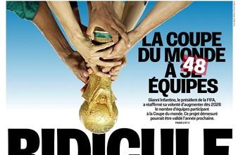 """BLOG: Jornal francês critica proposta da Fifa de fazer Copa com 48 seleções: """"Ridículo"""""""