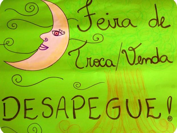 Cartaz do evento que promove desapego dos bens materiais por meio de trocas (Foto: Divulgação)