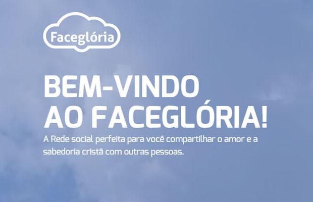 FaceGlória é rede social alternativa ao Facebook para evangélicos.  (Foto: Reprodução/FaceGlória)