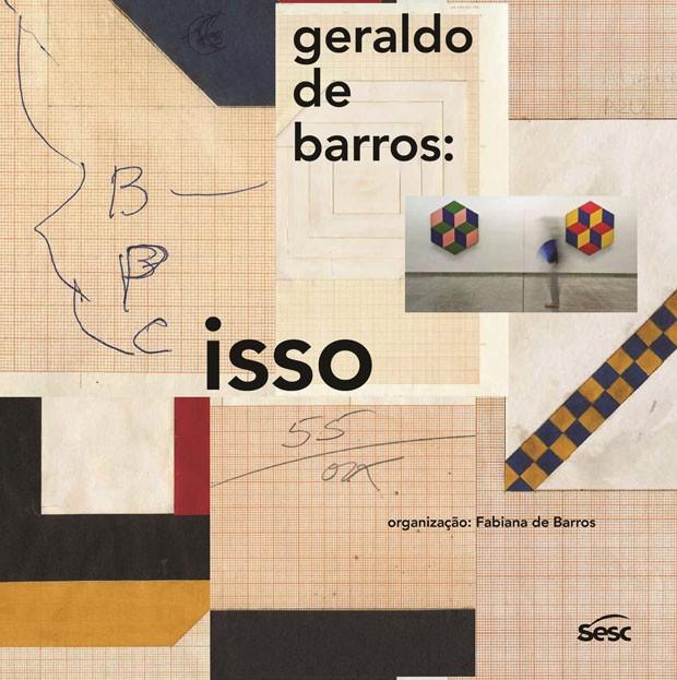 1º lugar na categoria Trabalhos Escritos - Geraldo de Barros: Isso, de Fabiana de Barros (Foto: Divulgação)