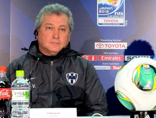 Victor Manuel, técnico do Monterrey (Foto: Cahê Mota / Globoesporte.com)