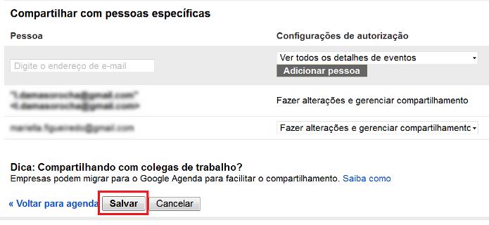 Salvando as configurações de compartilhamento do Google Agenda (Foto: Reprodução/Lívia Dãmaso)