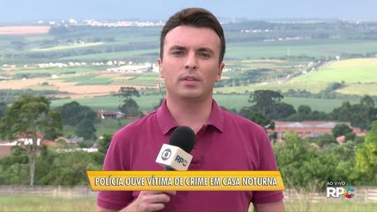 Vítima de tiroteio em casa noturna de Ponta Grossa é ouvida pela polícia