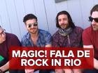 MAGIC! se diz 'mensageiro do amor' e quer 'gente suada' no Rock in Rio
