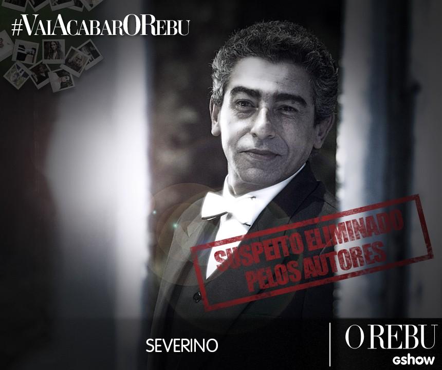 Suspeitos Severino (Foto: O Rebu/Tv Globo)