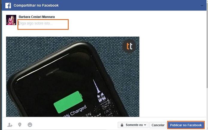 Digite o recado personalizado e publique para seus amigos no Facebook (Foto: Reprodução/Barbara Mannara)