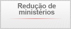 redução de ministérios (Foto: Arte/G1)