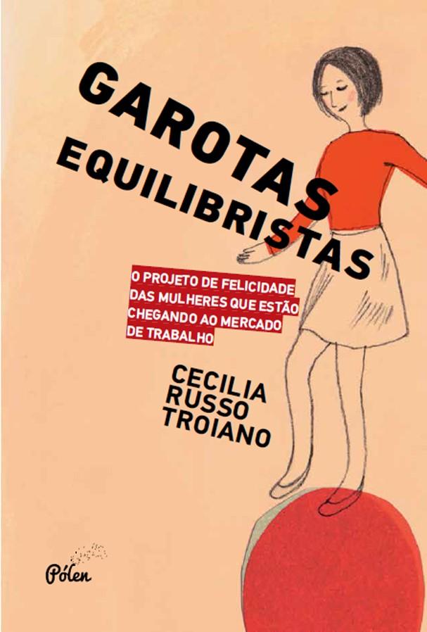 Garotas Equilibristas (Foto: Divulgação)