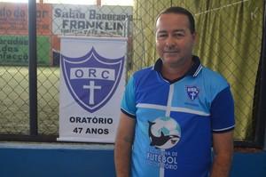 Arlindo Moreira, presidente do Oratório Recreativo Clube (Foto: John Pacheco/GE-AP)