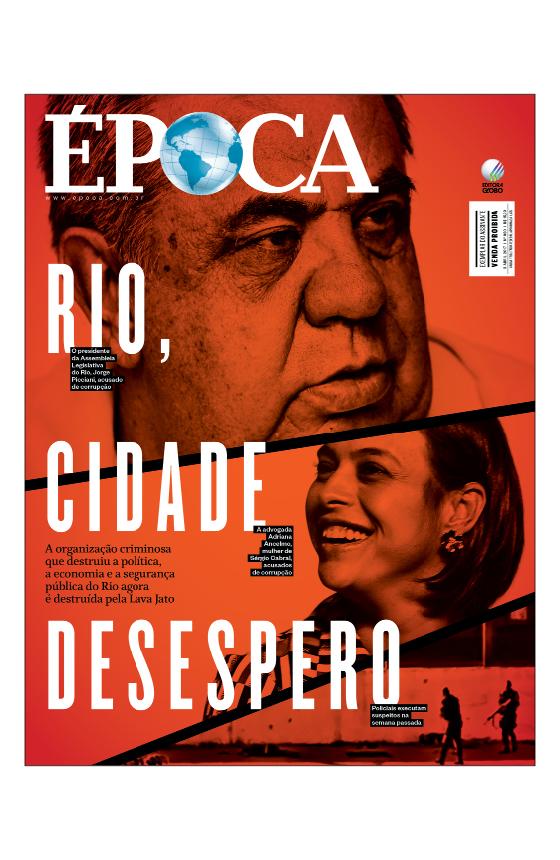 Revista ÉPOCA - capa da edição 980 - Rio, cidade desespero (Foto: Revista ÉPOCA)