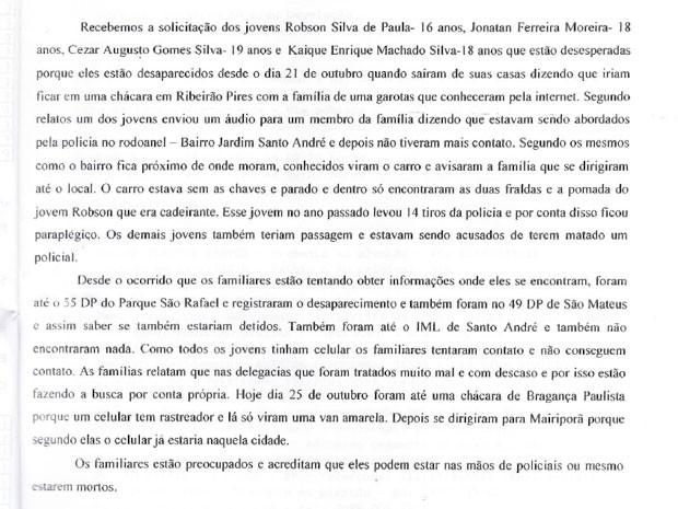 Parentes dos jovens desaparecidos denunciaram a Direitos Humanos da prefeitura a suspeita do envolvimento de policiais no sumiço deles (Foto: Reprodução/Direitos Humanos e Cidadania)