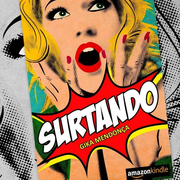 """""""Surtando"""", de Gika Mendonça (Foto: Divulgação)"""