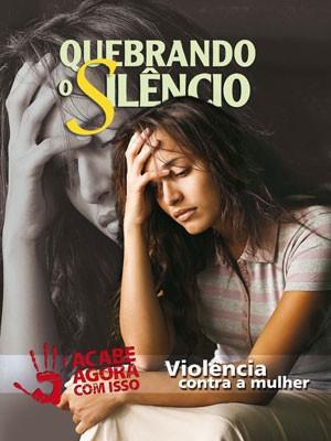 """""""quebrando o silêncio"""" campanha de combate a violência contra a mulher em Carmo do Cajuru MG (Foto: Quebrando o Silêncio/Divulgação)"""