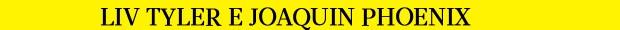 Liv Tyler (Foto: Revista QUEM)