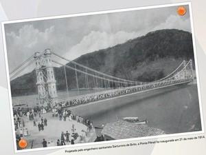 Ponte Pênsil foi construída na Alemanha, em 1914 (Foto: Divulgação / Brisamar Shopping)