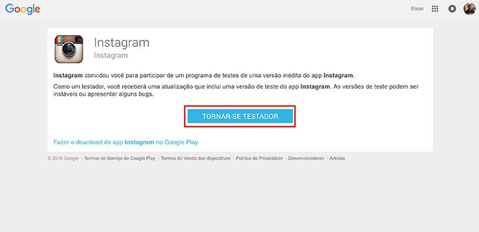 Usuário precisa entrar em grupo de testes na Play Store para baixar Instagram Beta no Android (Foto: Reprodução/Elson de Souza)