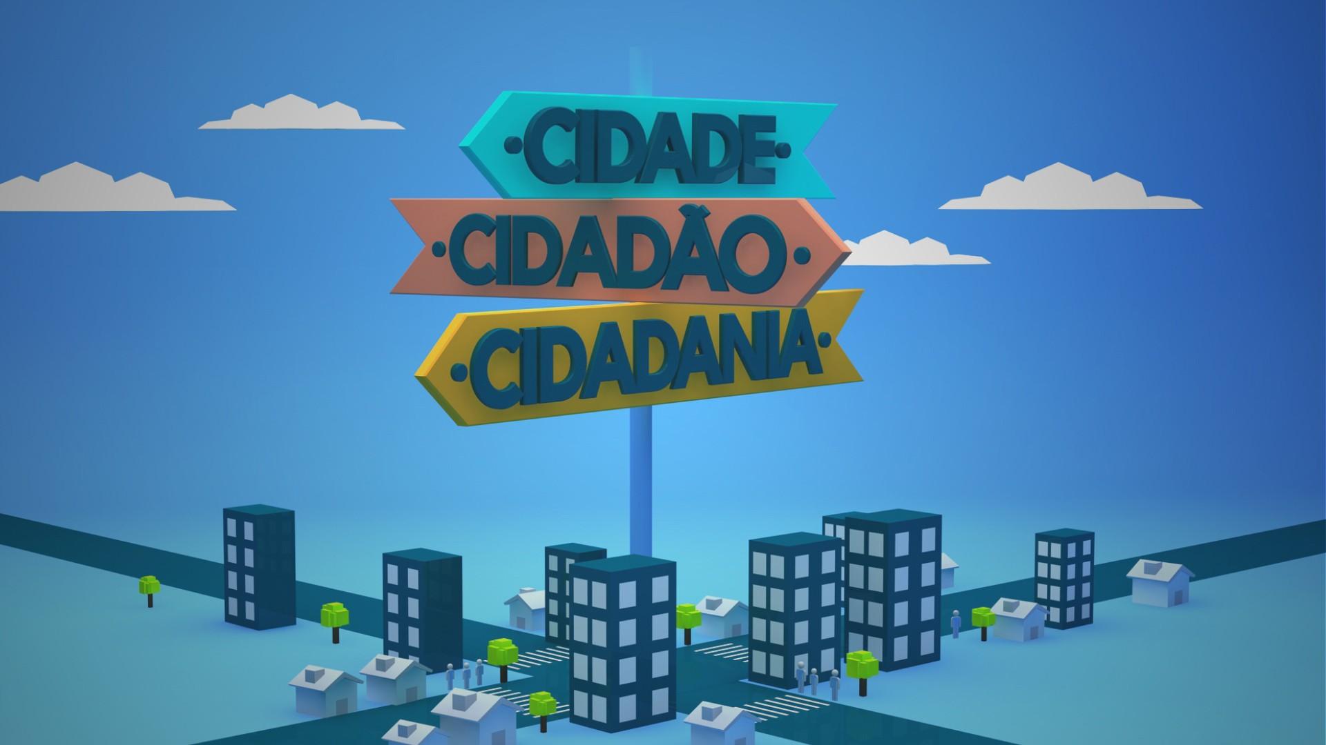 Cidade Cidadao Cidadania (Foto: Divulgação)