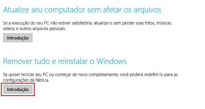 Selecionando a opção Remover tudo e reinstalar o Windows (Foto: Reprodução/Edivaldo Brito)
