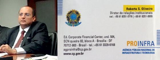 Roberto Oliveira e o cartão falso que utilizava informando que era o diretor da estatal de mentira  (Foto: Reprodução)