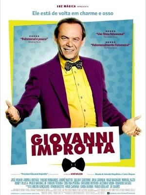 'Giovanni Improtta' é um ex-bicheiro que se tornou contraventor e almeja participar da sociedade elite  (Foto: Divulgação)