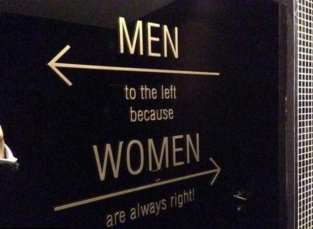 Jogo de palavras: 'Homens para a esquerda, porque as mulheres estão sempre certas'