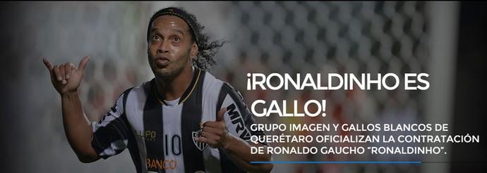 Anuncio Ronaldinho Site Club Queretaro (Foto: Reprodução)