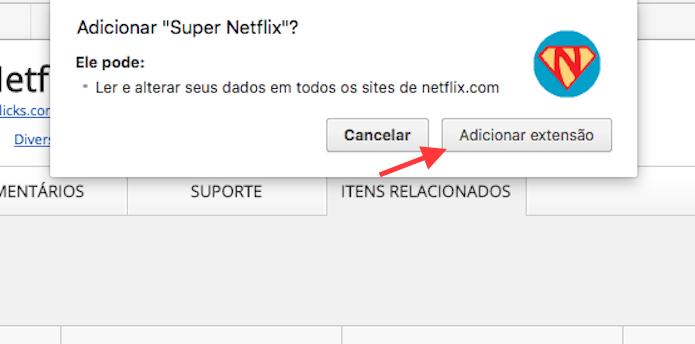 Opção para instalar a extensão Super Netflix no Google Chrome (Foto: Reprodução/Marvin Costa)