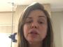 Renata Banhara é internada em estado grave em São Paulo