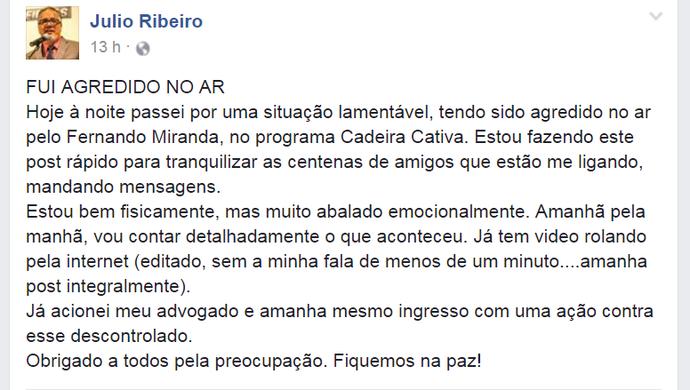 Postagem Julio Ribeiro, jornalista agredido (Foto: Reprodução/Internet)